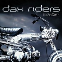 Backintown — Dax Riders