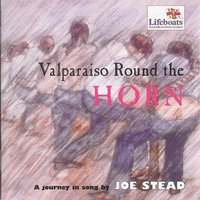 Valparaiso Round the Horn — Joe Stead
