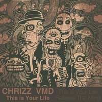 This Is Your Life — Chrizz vmd
