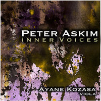 Inner Voices for Solo Viola — Peter Askim & Ayane Kozasa