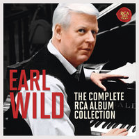 Earl Wild - The Complete RCA Album Collection — Earl Wild