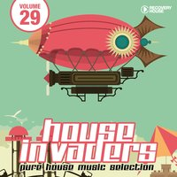 House Invaders - Pure House Music, Vol. 29 — сборник
