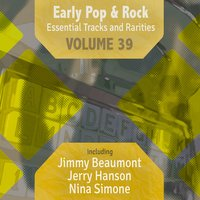 Early Pop & Rock Hits, Essential Tracks and Rarities, Vol. 39 — сборник