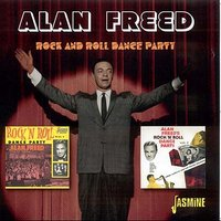 Rock and Roll Dance Party — Alan Freed