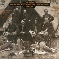 The New Gary Puckett & The Union Gap Album — Gary Puckett, The Union Gap, Gary Puckett & The Union Gap, Gary Puckett and The Uniion Gap