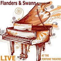 Flanders and Swann: Live at the Fortune Theatre — Donald Swann, Michael Flanders