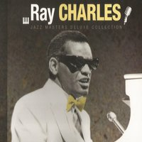 Ray Charles, Jazz Masters Deluxe Collection — R. Charles