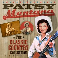 The Classic Country Collection — Patsy Montana