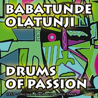Drums of Passion — Babatunde Olatunji