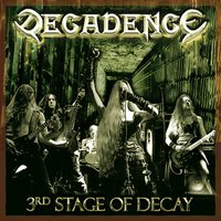 3rd Stage Of Decay — Decadence
