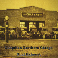 Dual Exhaust — Chapman Brothers Garage