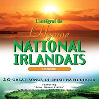 L'intégral de l'hymne National Irlandais — The Irish Ramblers