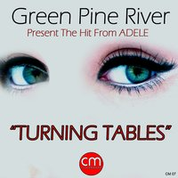 Turning Tables — Green Pine River