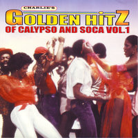 Golden Hitz Of Calypso And Soca Vol.1 — сборник
