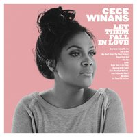 Let Them Fall in Love — Cece Winans