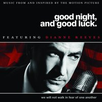 Good Night, And Good Luck — Dianne Reeves