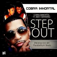 Step Out - Single — Cobra Immortal