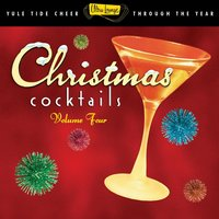 Ultra Lounge Christmas Cocktails Vol. 4 — сборник
