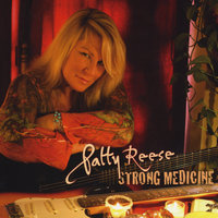 Strong Medicine — Patty Reese
