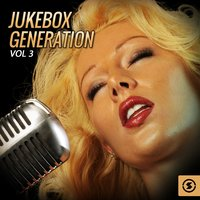 Jukebox Generation, Vol. 3 — сборник