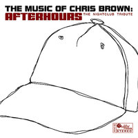 The Music of Chris Brown: Afterhours — Scufflin' Nightlife, Afterhours