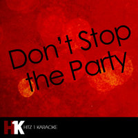 Don't Stop the Party - Single — Don't Stop the Party, The Beginning Karaoke
