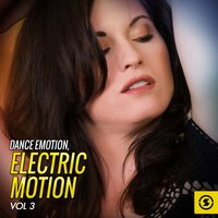 Dance Emotion: Electric Motion, Vol. 3 — сборник