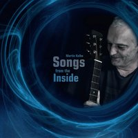 Songs from the Inside — Martin Kolbe, Peter Autschbach