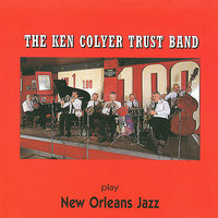 The Ken Colyer Trust Band Play New Orleans Jazz — The Ken Colyer Trust Band