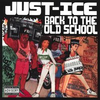 Back to the Old School — Just-Ice