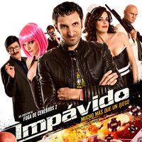 Impávido: Music from the Motion Picture — Antonio Escobar