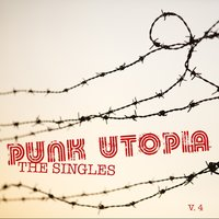 Punk Utopia: The Singes, Vol. 4 — сборник
