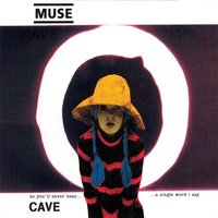 Cave — Muse