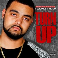Turn Up - Single — Young Trap