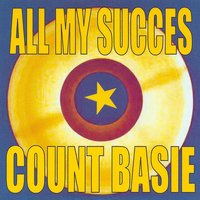 All My Succes — Count Basie