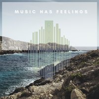 Music Has Feelings — Ryan King