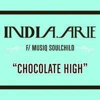 Chocolate High — India.Arie, Musiq Soulchild