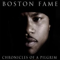 Chronicles of a Pilgrim — Boston Fame