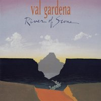 River of Stone — Val Gardena