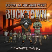 Bucktown in Bazarro World — Crazy DJ Bazarro