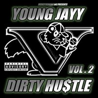 Dirty Hu$tle, Vol.2 — Young Jayy