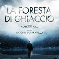 La foresta di ghiaccio — Stefano Ratchev | Mattia Carratello
