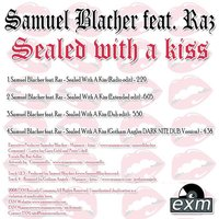 Samuel Blacher Feat Raz - Sealed With A Kiss — Samuel Blacher