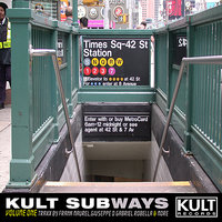 KULT Records Presents:  KULT Subways — сборник