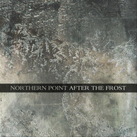 After the Frost — Northern Point