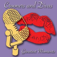 Crooners & Divas - Greatest Moments — сборник