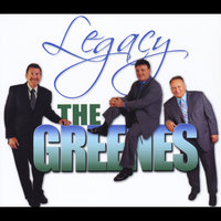 Legacy — The Greenes