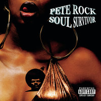 Soul Survivor — Pete Rock
