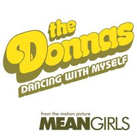Dancing With Myself — The Donnas