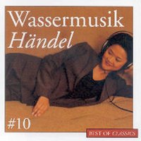 Best Of Classics 10: Händel — London Festival Orchestra, Ross Pople